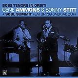 Boss Tenors in Orbit! Gene Ammons & Sonny Stitt Soul Summit by Gene Ammons