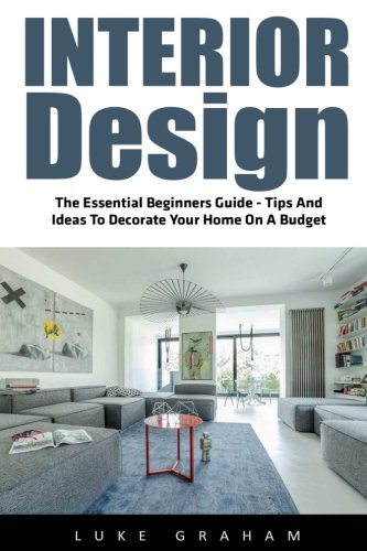 interior-design-the-essential-beginners-guide-tips-and-ideas-to-decorate-your-home-on-a-budget-bookl