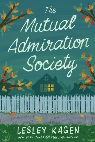 The-Mutual-Admiration-Society-A-Novel
