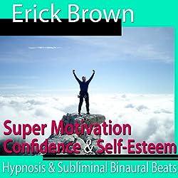 Super Motivation Hypnosis