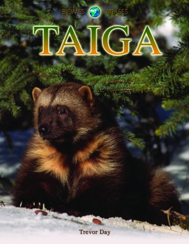 Read Online Taiga (Biomes Atlases) by Trevor Day (2010-09-01) pdf