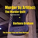 Murder by Artifact: Five Star Mystery, Book 2 Audiobook by Barbara Graham Narrated by Charlie James