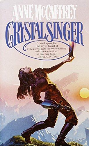 Crystal Singer: A Novel (Crystal Singer Trilogy)