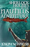 Sherlock Holmes In The Nautilus Adventure