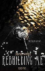 Rebuilding Me (Lightworker Series Book 3)