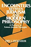 img - for Encounters Between Judaism and Modern Philosophy book / textbook / text book