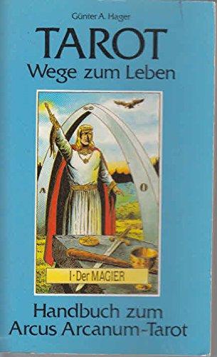 tarot-wege-zum-leben-handbuch-zum-arcus-arcanum-tarot