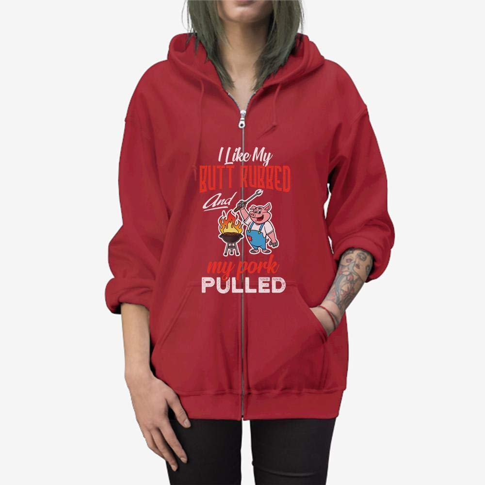 Funny Gift Birthday Awesome Tee I Like My Butt Rubbed and My Pork Pulled Shirt Meat Lover Zip Hooded Sweatshirt