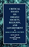 img - for Critical Essays on Israeli Society, Religion, and Government (Books on Israel, Vol. 4) book / textbook / text book