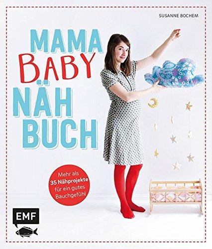 mama-baby-nhbuch-mehr-als-35-nhprojekte-fr-ein-gutes-bauchgefhl