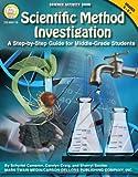 Scientific Method Investigation, Schyrlet Cameron and Carolyn Craig, 1580375219