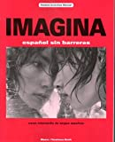 Imagina Student Activities Manual : Espanol sin Barreras/curso Intermedio de Lengua Espanola, Blanco, Jose A., 1593349416