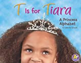 T Is for Tiara, Catherine Ipcizade, 1429644621