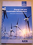 Energy Law and Sustainable Development, , 2831707269