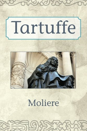 analyzing the use of comedic texts in molieres tartuffe Moliere: tartuffe september 2, 2016september 2, 2016clargent 3 comments it is a bit cheesy but i think it works well to visualize the text this particular production uses a different translation, however, you still could follow along in the text should you choose.