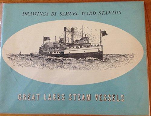 Great Lakes Steam Vessels (American Steam Vessels Series)