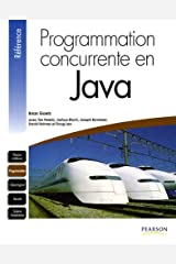 PROGRAMMATION CONCURRENTE EN JAVA (REFERENCE) (French Edition) Paperback