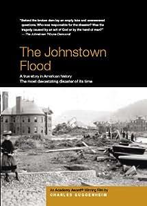 The Johnstown Flood - Academy Award ® Winner