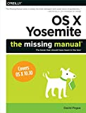 img - for OS X Yosemite: The Missing Manual book / textbook / text book