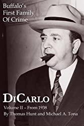 DiCarlo: Buffalo's First Family of Crime - Vol. Ii (Volume 2)