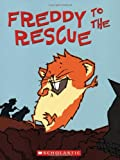 img - for Freddy to the Rescue: Book Three In The Golden Hamster Saga book / textbook / text book