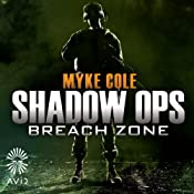 Breach Zone: Shadow Ops, Book 3 | Myke Cole