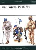 UN Forces 1948-94, Robert Pitta, 1855324547