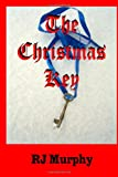 The Christmas Key, R. Murphy, 149369765X
