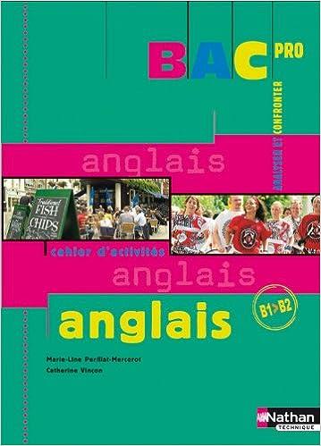 En ligne téléchargement gratuit Anglais Bac Pro B1 > B2 pdf