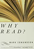 Why Read?, Mark Edmundson, 1582346089