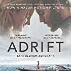 Adrift: A True Story of Love, Loss, and Survival at Sea Hörbuch von Tami Oldham Ashcraft Gesprochen von: Laurence Bouvard