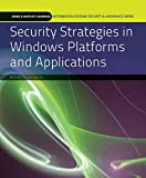 img - for Security Strategies in Windows Platforms and Applications (J & B Learning Information Systems Security & Assurance Series) book / textbook / text book