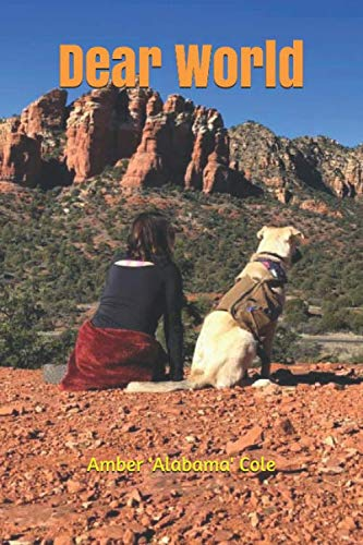 Dear World: Letters from a lost girl (and her dog)
