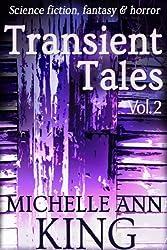 Transient Tales Volume 2