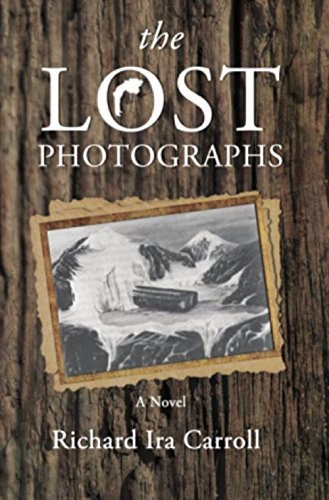 the LOST PHOTOGRAPHS by [Carroll, Richard Ira]