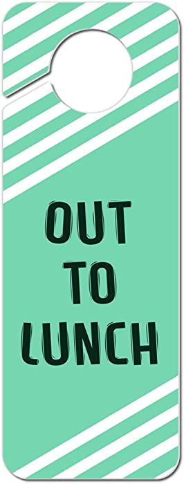 Top 10 Out To Lunch Sign For Office