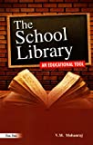 The School Library, V. M. Mohanraj, 817000635X