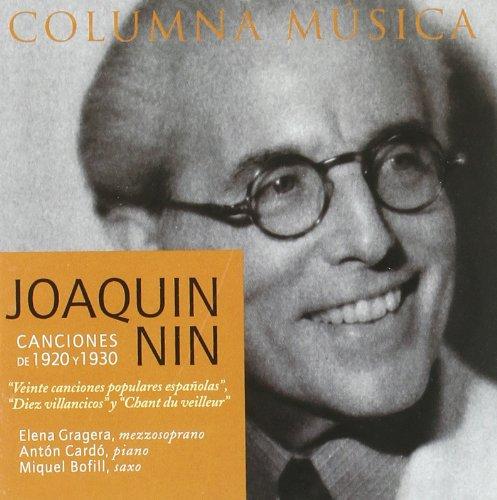 Joaquin Nin: Canciones de 1920 & 1930 (Instrumental Nin)