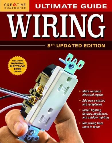Ultimate Guide: Wiring, 8th Updated Edition (Ultimate Guide) (Ultimate Guides)