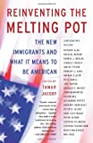 Reinventing the Melting Pot, Tamar Jacoby, 046503635X