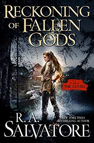 Reckoning of Fallen Gods (Coven, book 2) by R A Salvatore