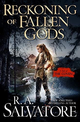 Recokoning of Fallen Gods by R.A. Salvatore