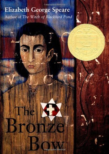 The Bronze Bow by Speare Elizabeth George (1997-08-25) Hardcover (The Bronze Bow By Elizabeth George Speare)