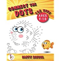 Connect the Dots for Kids Ages 5-10: Dot-to-Dot Puzzle is a Workbook for Kids Designed to Learn in a Fun Way. Book for Kids: Preschool, Elementary School, Toddlers, Boys and Girl.