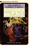 img - for Freedom Train: The Story of Harriet Tubman book / textbook / text book