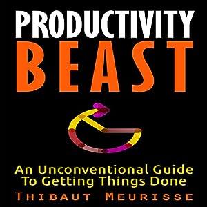 Productivity Beast Audiobook