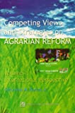 Competing Views and Strategies on Agrarian Reform, Saturnino M. Borras, 9715505589