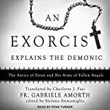 An Exorcist Explains the Demonic: The Antics of