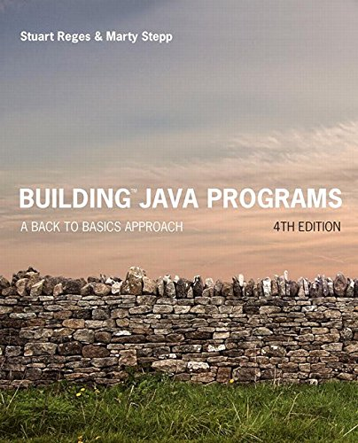 Building Java Programs: A Back to Basics Approach Plus MyProgrammingLab with Pearson eText -- Access Card Package (4th Edition) by Pearson