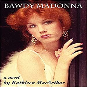 Bawdy Madonna Audiobook